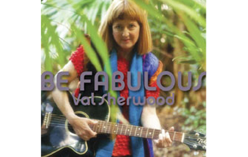 New release: Val Sherwood's second album Be Fabulous is now on sale at Music Box. Produced by Just Platinum's John Woolridge, the album explores new sounds and styles with some traditional ballads thrown in. *Image supplied